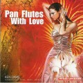 CD Ken Davis - Pan Flutes With Love (��������� � �������) / Romantic Pan Flute, ����������, Relaxation (Jewel Case)
