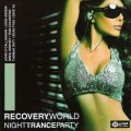 CD MP3 Recovery World Night Trance Party / trance, Progressive Trance (Jewel Case)
