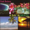 СD Armik (Армик) - Club Bolero | A Day In Brazil / Bossa Nova  (Jewel Case)