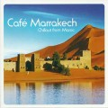 CD Various Artists - Café Marrakech - Chillout from Maroc / Psy-ambient, Exotic chill out (Jewel Case)