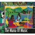CD Pacific Islands - The Mana Of Music / Original DigiPack