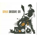 CD Onyx - Groove On / Psychedelic Trance (digipack)